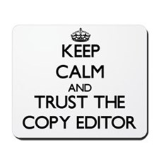 Keep Calm and Trust the Copy Editor Mousepad
