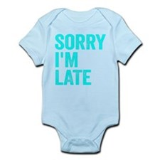 Sorry I'm Late Body Suit