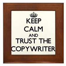 Keep Calm and Trust the Copywriter Framed Tile