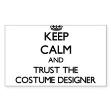 Keep Calm and Trust the Costume Designer Decal