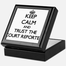 Keep Calm and Trust the Court Reporter Keepsake Bo