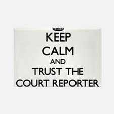 Keep Calm and Trust the Court Reporter Magnets