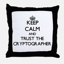 Keep Calm and Trust the Cryptographer Throw Pillow
