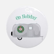 On Holiday Ornament (Round)