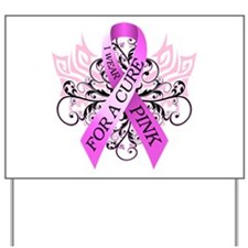 I Wear Pink for ACure Yard Sign