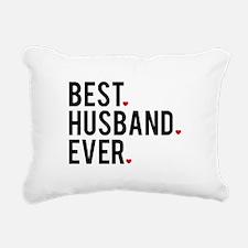 Best husband ever Rectangular Canvas Pillow