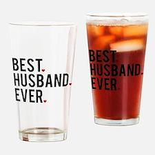 Best husband ever Drinking Glass