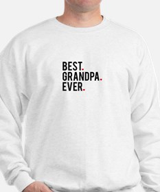Best grandpa ever, word art, text design Sweatshir