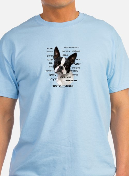 A Boston Terrier Is: T-Shirt