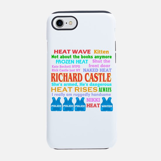 Richard Castle Funny Quotes iPhone 7 Tough Case