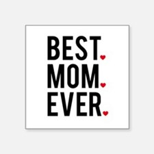 Best mom ever Sticker