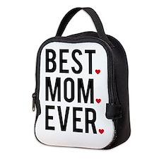 Best mom ever Neoprene Lunch Bag