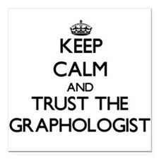 Keep Calm and Trust the Graphologist Square Car Ma