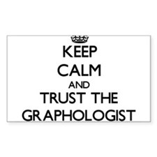 Keep Calm and Trust the Graphologist Decal