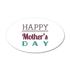 Happy Mother's Day 22x14 Oval Wall Peel