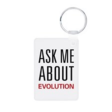 Ask Me About Evolution Keychains