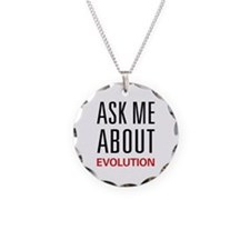 Ask Me About Evolution Necklace
