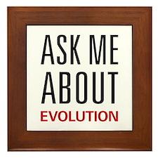 Ask Me About Evolution Framed Tile
