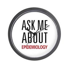 Ask Me About Epidemiology Wall Clock