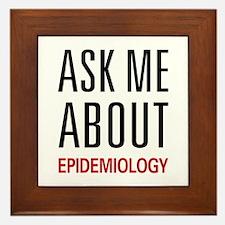 Ask Me About Epidemiology Framed Tile
