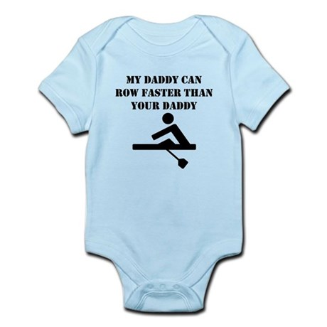 CafePress My Daddy Can Row Faster Than