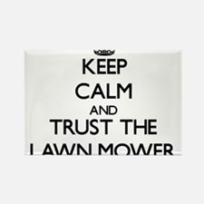 Keep Calm and Trust the Lawn Mower Magnets