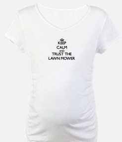 Keep Calm and Trust the Lawn Mower Shirt