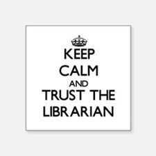 Keep Calm and Trust the Librarian Sticker