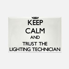 Keep Calm and Trust the Lighting Technician Magnet