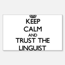 Keep Calm and Trust the Linguist Decal