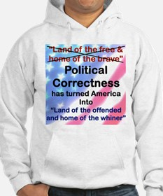 LAND OF THE OFFENDED AND HOME OF THE WHINER Hoodie