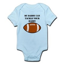 My Daddy Can Tackle Your Daddy Body Suit