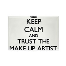 Keep Calm and Trust the Make Up Artist Magnets