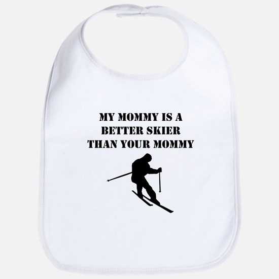 My Mommy Is A Better Skier Than Your Mommy Bib