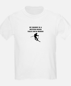 My Mommy Is A Better Skier Than Your Mommy T-Shirt