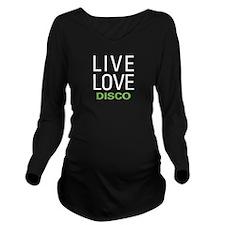 Live Love Disco Long Sleeve Maternity T-Shirt