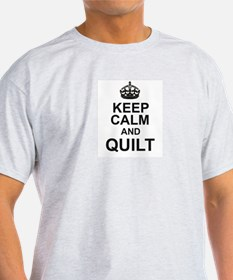 KEEP CALM and QUILT T-Shirt
