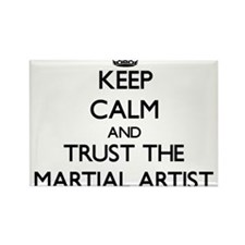 Keep Calm and Trust the Martial Artist Magnets