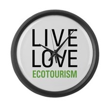 Live Love Ecotourism Large Wall Clock