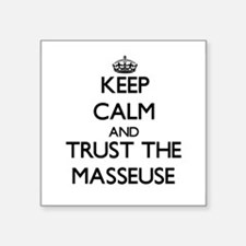 Keep Calm and Trust the Masseuse Sticker