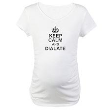 KEEP CALM and DIALATE Shirt