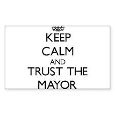 Keep Calm and Trust the Mayor Decal