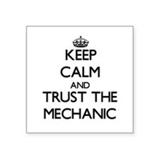 Keep Calm and Trust the Mechanic Sticker