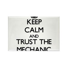 Keep Calm and Trust the Mechanic Magnets