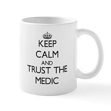 Keep Calm and Trust the Medic Mugs