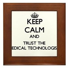 Keep Calm and Trust the Medical Technologist Frame