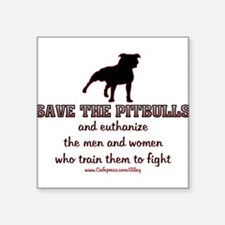 Save The Pit bulls Rectangle Sticker