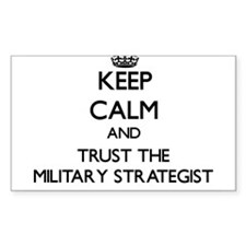 Keep Calm and Trust the Military Strategist Sticke