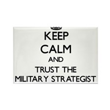 Keep Calm and Trust the Military Strategist Magnet