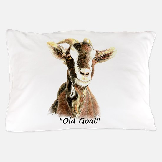 Old Goat Fun Quote for Him Pillow Case
